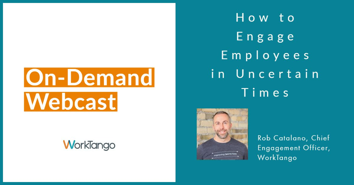 How to Engage Employees in Uncertain Times - Featured Image