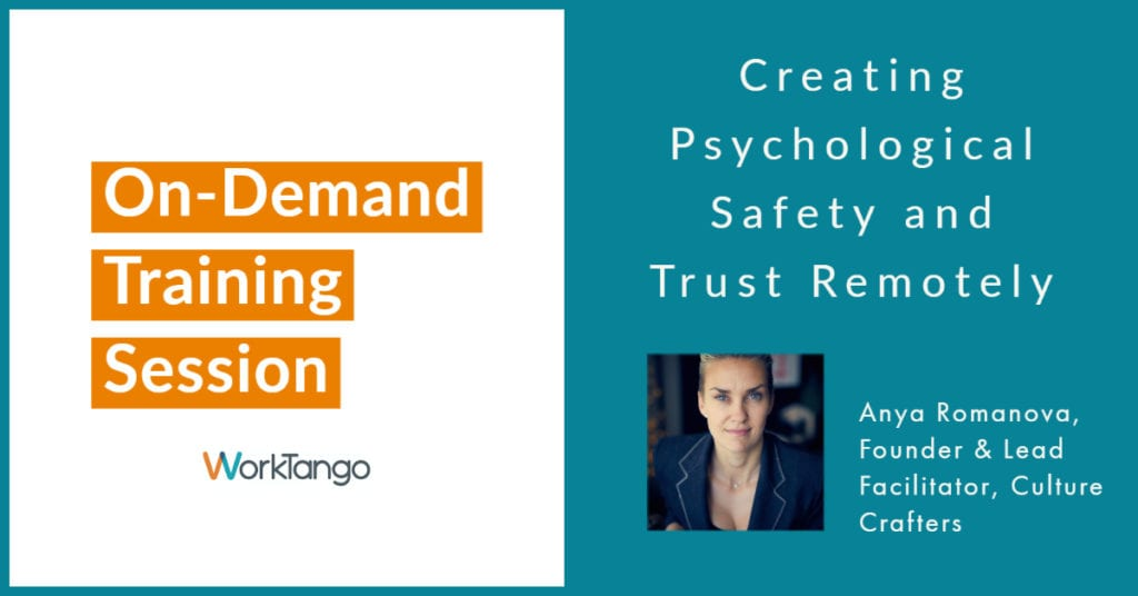 Creating Psychological Safety and Trust Remotely
