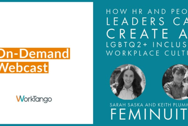 How HR and People Leaders Can Create an LGBTQ2+ Inclusive Workplace Culture - On-Demand